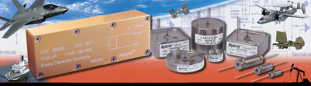 Evans Capacitor Company Advanced Capacitors for Demanding Applications
